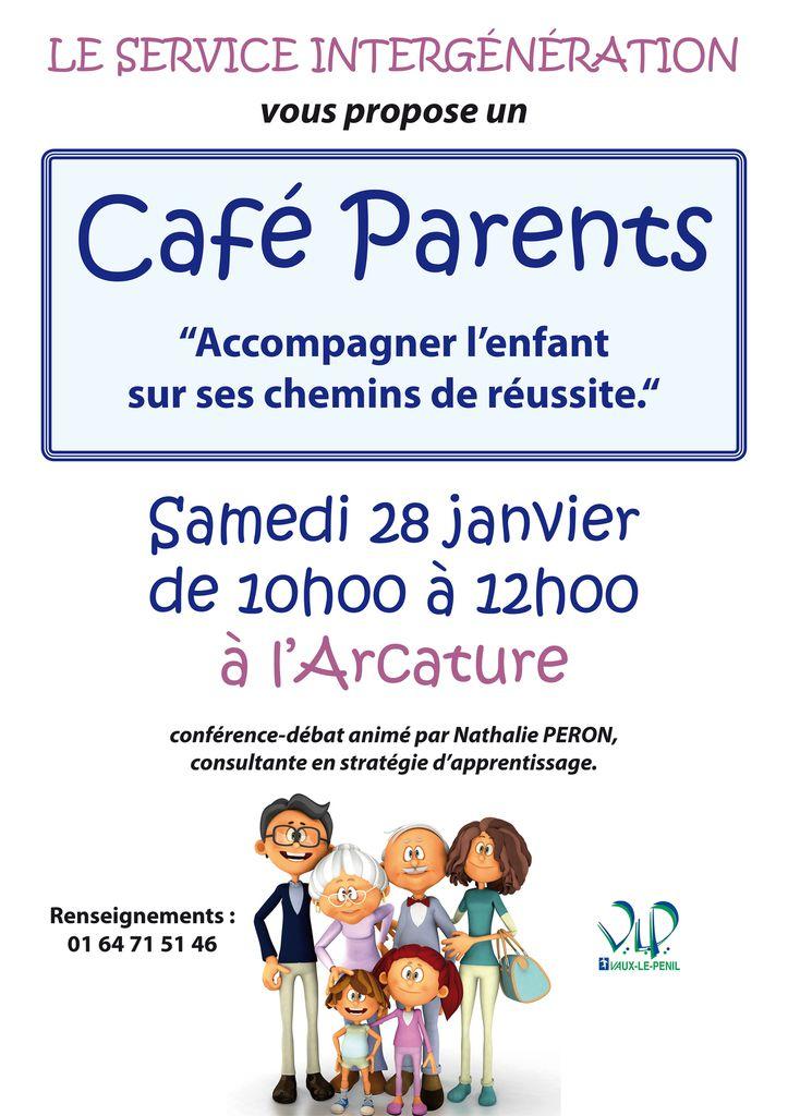 LE CAFE PARENTS A VAUX LE PENIL : LA REUSSITE DES ENFANTS samedi 28 Janvier de 10h à 12h.