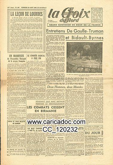 «Entretiens De Gaulle-Truman et Bidault-Byrnes», La Croix du Nord, 24/8/1945.