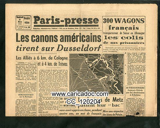 «Les canons américains tirent sur Dusseldorf 300 wagons français», Paris-Presse, 2/3/1945.