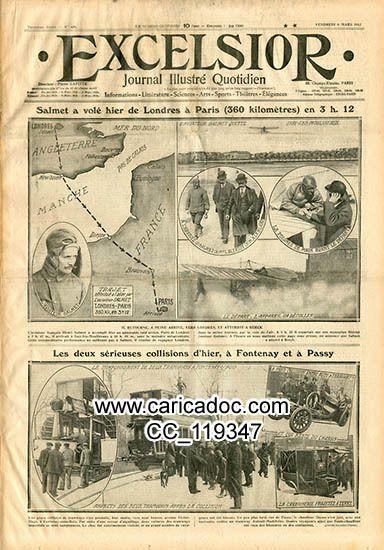 «Henri Salmet a volé hier de Londres à Paris (360 kilomètres) Collisions à Fontenay et Passy», Excelsior, 8/3/1912.