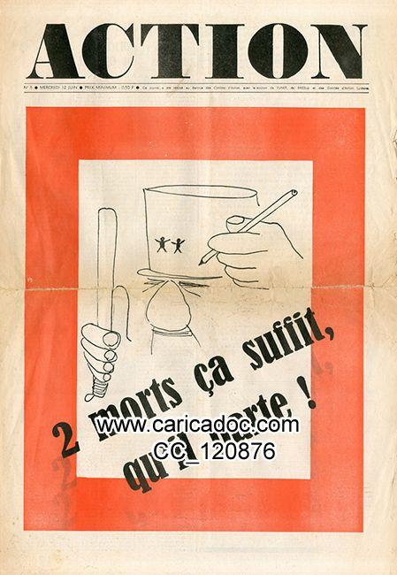 «2 morts ça suffit, qu'il parte !», Action - Hebdomadaire de l'indépendance Française, 12/6/1968.