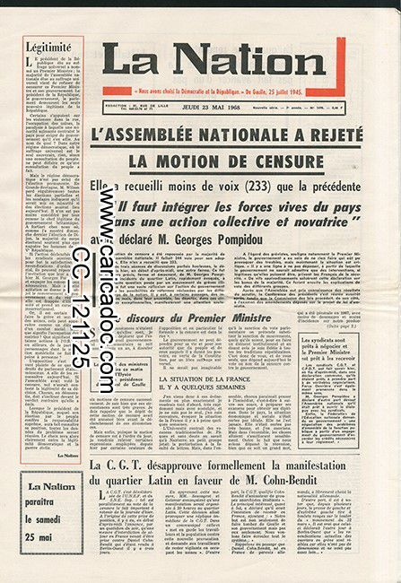 « L'assemblée nationale a rejeté la motion de censure La CGT désapprouve formellement la manifestation du  Quartier Latin en faveur de M. Cohn-Bendit », Nation, 23/5/1968.