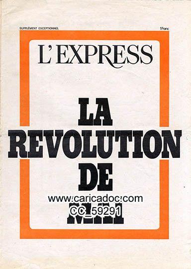«La révolution de mai», L'Express, vers 6/1968.