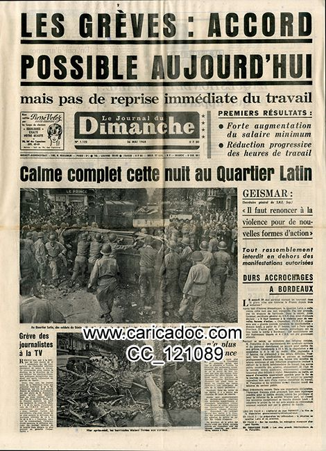 «Les grèves : accord possible aujour'hui Calme complet cette nuit au Quartier Latin Geismar», Journal du dimanche, 26/5/1968.