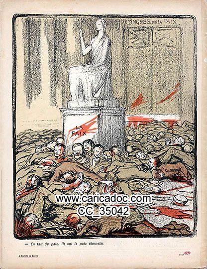 Antimilitarisme Pacifisme Paix peace Antimilitarismus - Anti - militarism Pazifismus Frieden conférence de la paix
