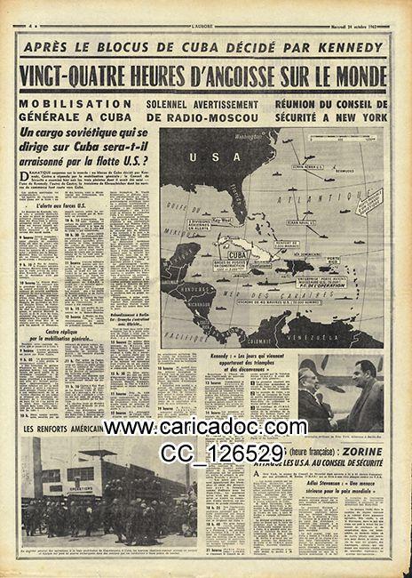 «Après le blocus de Cuba décidé par Kennedy», L'Aurore, 24/10/1962.