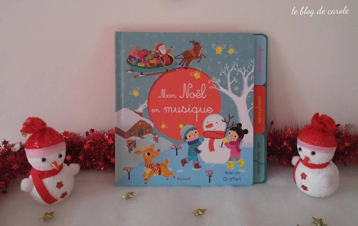 Mon Noël en musique des Editions Gründ
