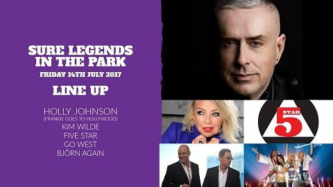 Sure Legends in the Park avec Kim Wilde, Holly Johnson, Go West, Five Star