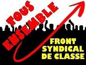 Face au « blitzkrieg » annoncé : Résistance populaire ! (Front syndical de Classe)