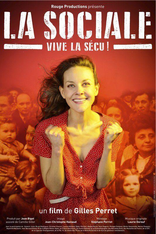 « LA SOCIALE -Vive la Sécu »: il faut voir le film de Gilles Perret !