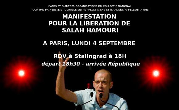 Nous exjgeons la LIBÉRATION de Salah HAMOURI ! Manifestation à Paris  lundi 4 septembre 2017