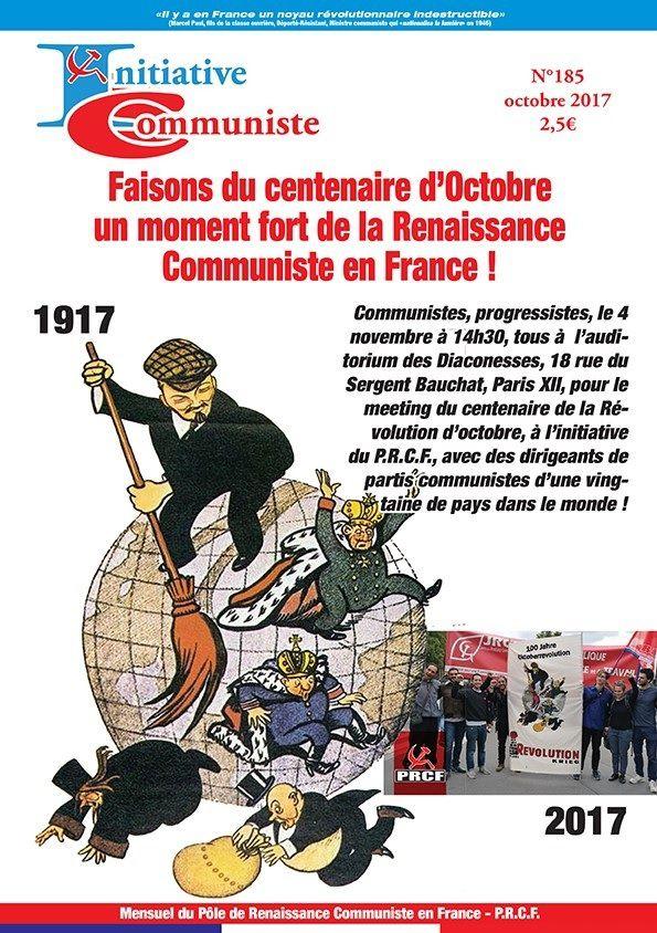 « INITIATIVE COMMUNISTE » d'octobre 2017 [n°185] est paru