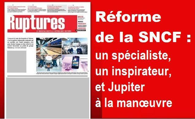 Réforme de la SNCF : un spécialiste, un inspirateur, et Jupiter à la manœuvre