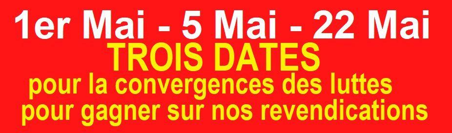 1er mai, 5 mai, 22 mai 2018 : Trois dates pour converger et gagner sur nos revendications
