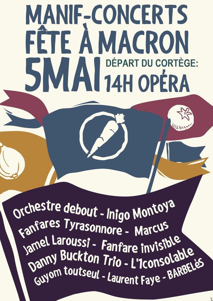 LA FÊTE  À MACRON : rendez-vous samedi 5 mai 2018 à 14 h place de l'Opéra à Paris