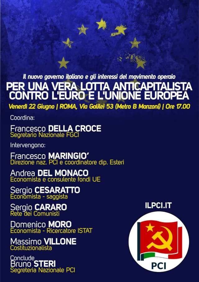 Vendredi 22 juin 2018 : Le Parti Communiste Italien MOBILISE à Rome CONTRE L'UNION EUROPÉENNE