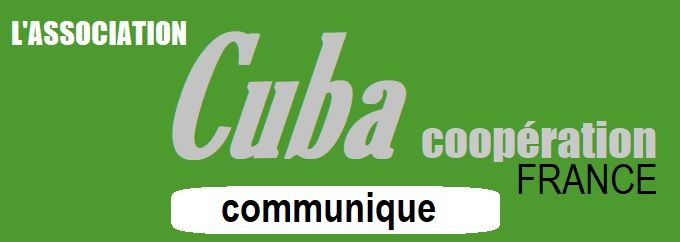 La LETTRE de « CUBA Coopération FRANCE » :  Les nouveautés depuis le 23 août 2018