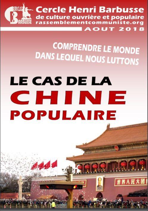 Comprendre le monde dans lequel nous luttons: Le CAS de la CHINE POPULAIRE [brochure]