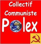 « PARLONS CLAIR » le bulletin du « Collectif Communiste Polex » d'octobre 2018 est paru