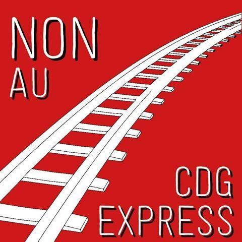 NON au CDG EXPRESS ! [projet de liaison directe entre la Gare de l'Est à Paris et l'aéroport Roissy-Charles De Gaulle]