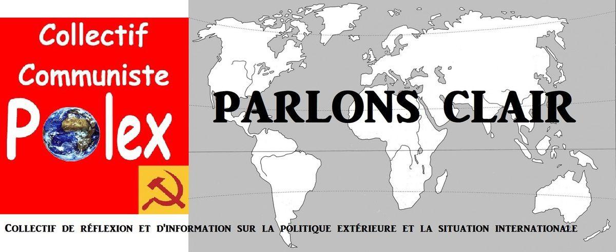 Le numéro de décembre 2018 de PARLONS CLAIR – Collectif Communiste Polex -