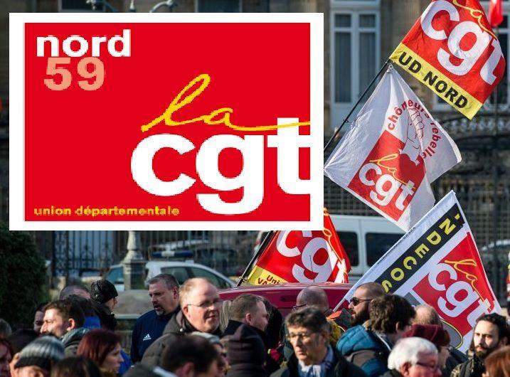 CGT Nord: UNITÉ des LUTTES, des lieux de travail à la rue, de la rue aux lieux de travail