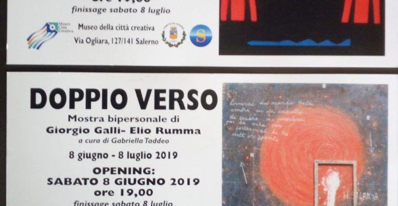 Museo della Città Creativa - Salerno/ Doppio Verso - Mostra Bipersonale di Giorgio Galli - Elio Rumma