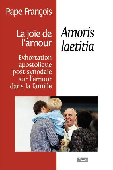 EXHORTATION SUR LA FAMILLE : LE TEXTE