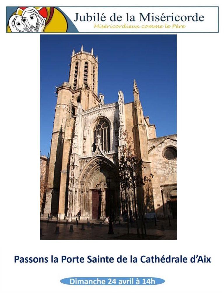Grand pèlerinage de la Paroisse de Martigues à la Cathédrale d'Aix pour la visiter et passer la Porte Sainte de la Miséricorde le dimanche 24 avril.   Déplacement en voiture et en covoiturage. Départ 14h, place des aires pour le covoiturage.   Rendez-vous à 15h à la Cathédrale. Fin 17h30 à la Cathédrale.