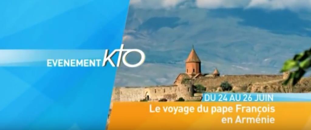 LE VOYAGE DU PAPE FRANCOIS EN ARMENIE