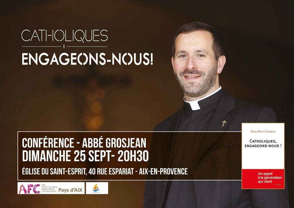 Une invitation du Père Thomas Poussier : Dimanche 25 septembre à 20h30 à Aix, église du Saint Esprit