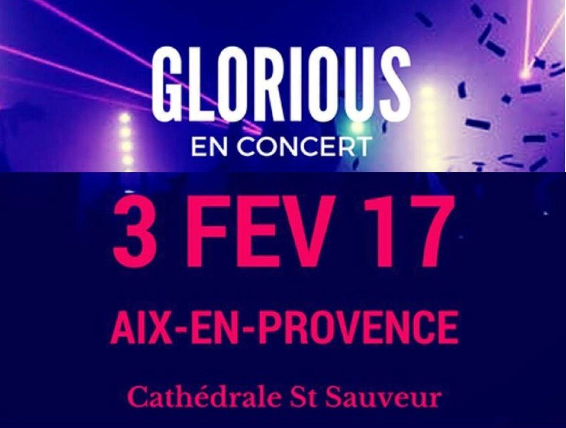 L'EVENEMENT DU MOIS : GLORIOUS A AIX LE 3 FEVRIER