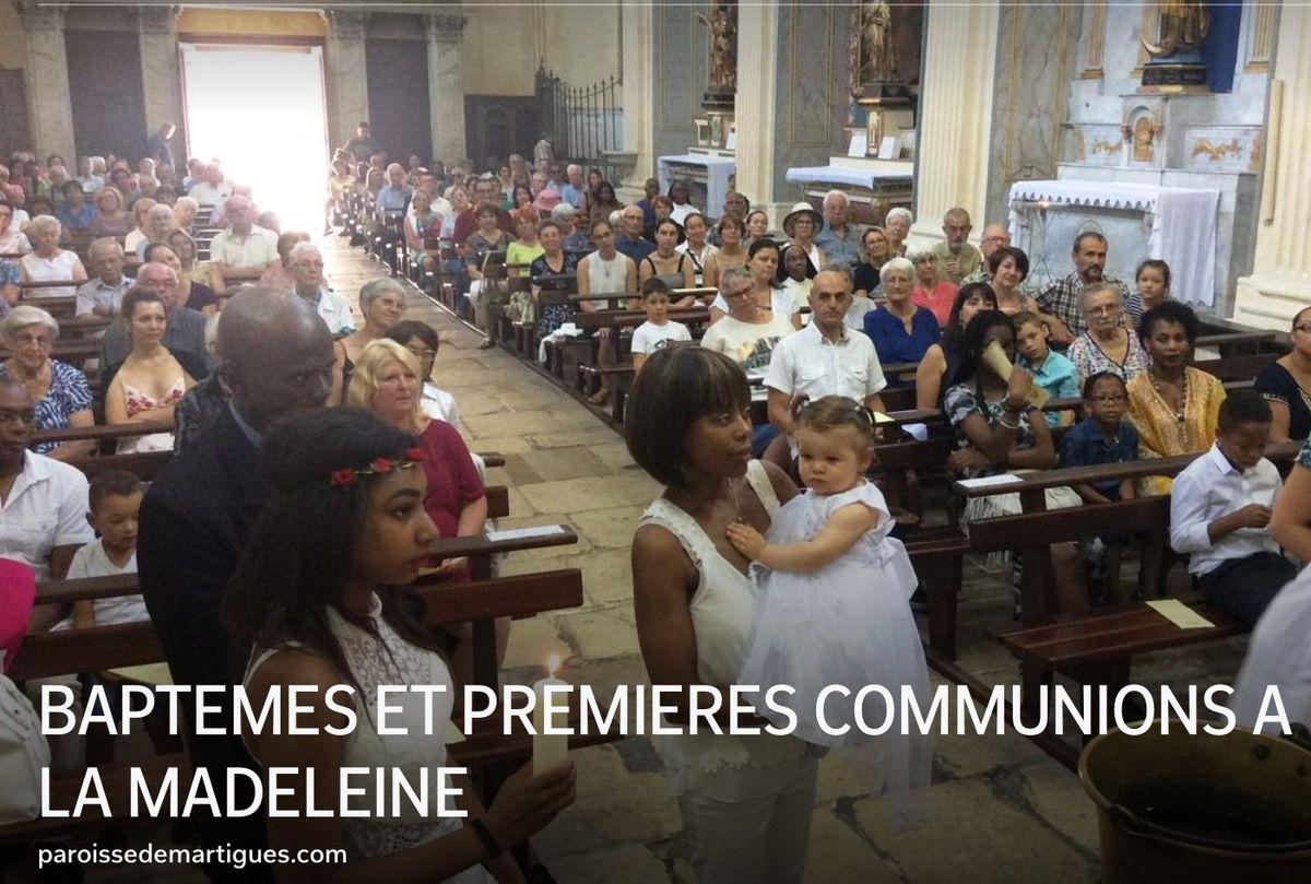 BAPTEMES ET PREMIERES COMMUNIONS A LA MADELEINE