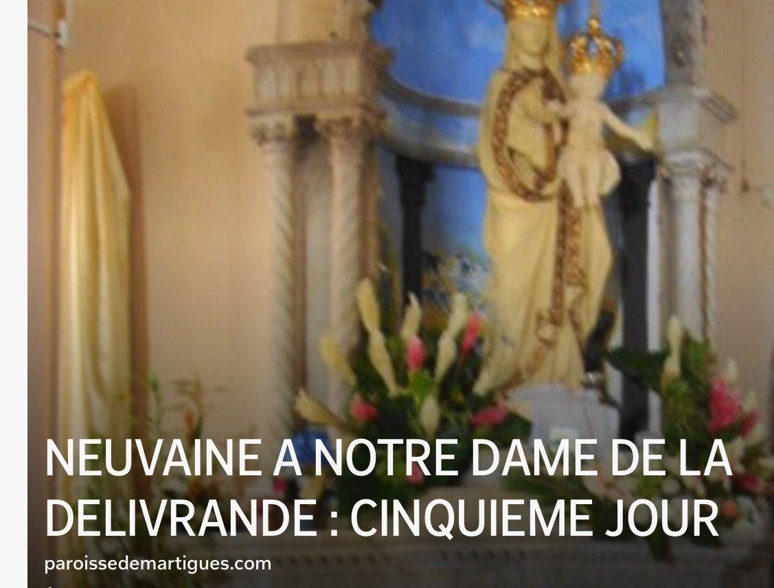 NEUVAINE À NOTRE DAME DE LA DÉLIVRANDE : CINQUIÈME JOUR