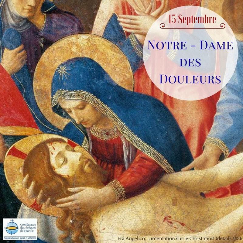 15 SEPTEMBRE : MARIE, NOTRE DAME DES DOULEURS - PAROISSES DE MARTIGUES ET  PORT-DE-BOUC