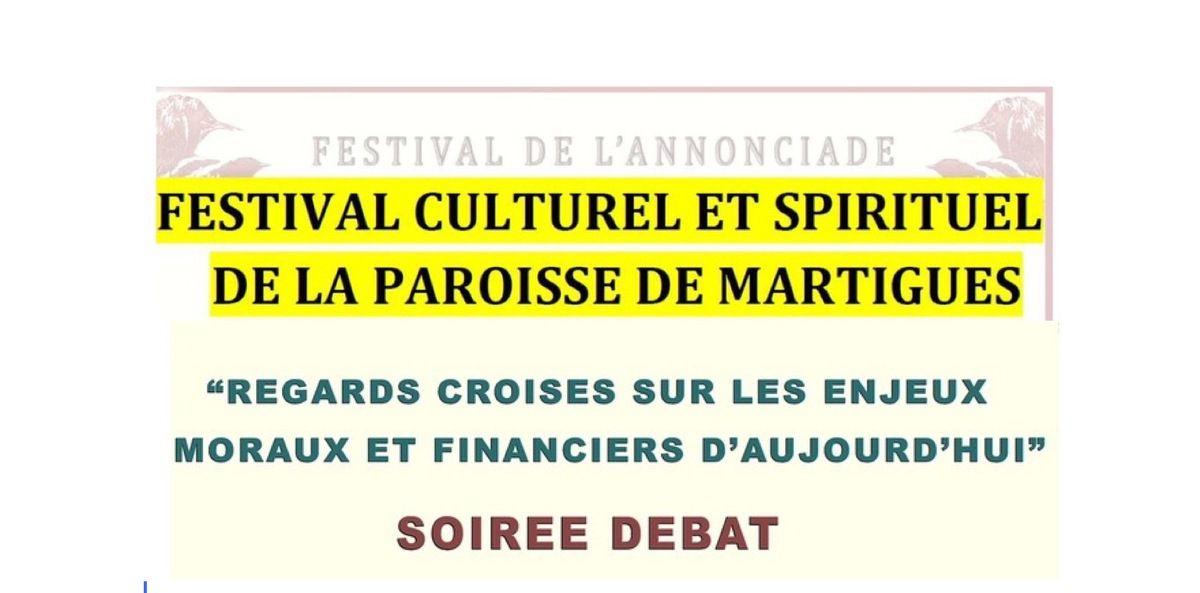 REGARDS CROISÉS SUR LES ENJEUX MORAUX ET FINANCIERS D'AUJOURD'HUI