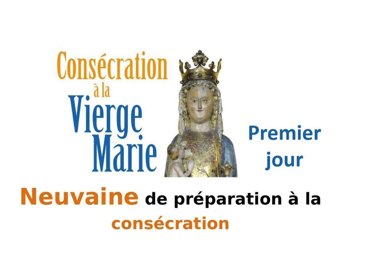 CONSÉCRATION À MARIE : PREMIER JOUR