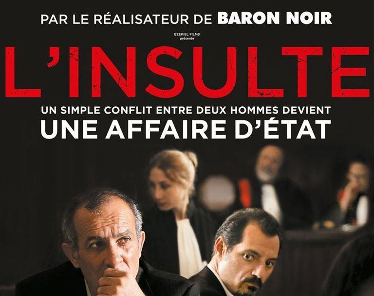 L'INSULTE : LE FILM DU MOIS