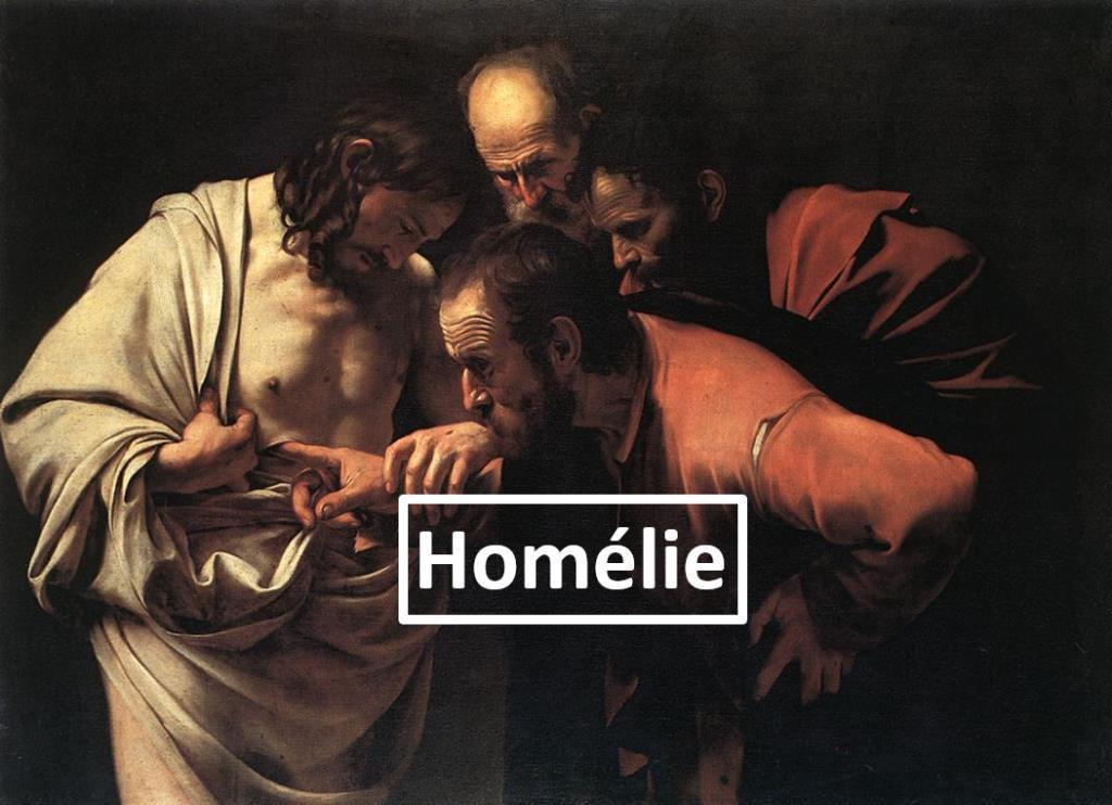 Homélie du Père Bastien Romera pour le deuxième Dimanche de Pâques