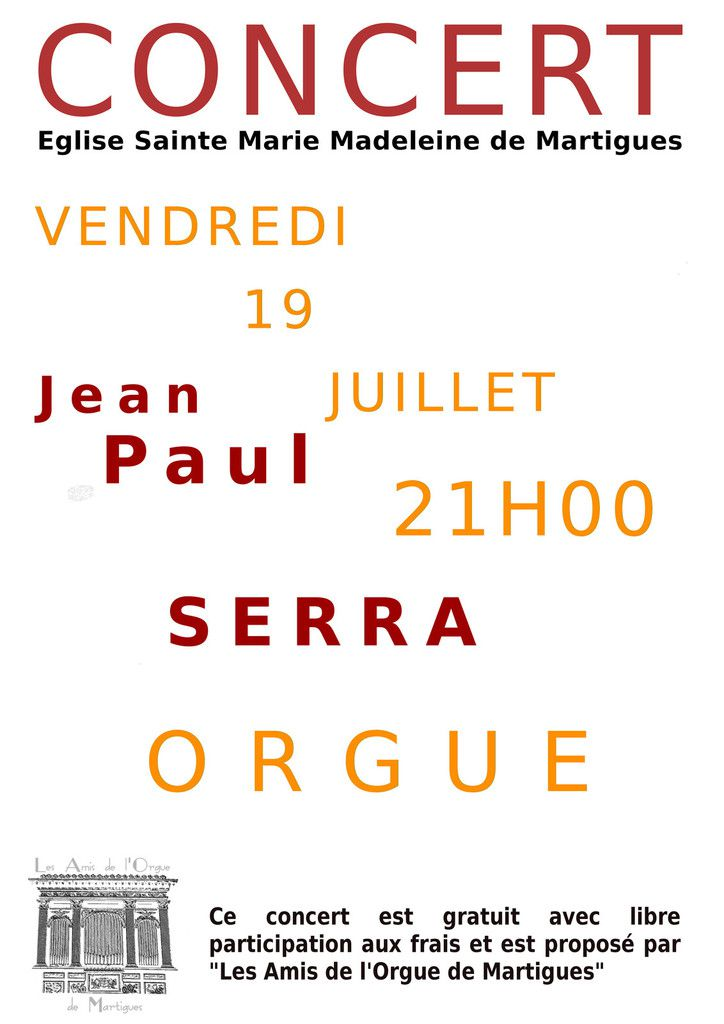 JEAN-PAUL SERRA À L'ORGUE DE LA MADELEINE VENDREDI