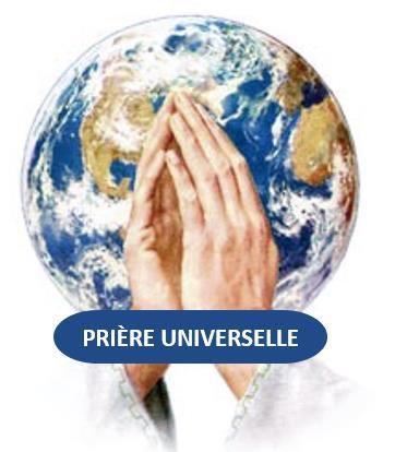 PRIÈRE UNIVERSELLE POUR LE DIMANCHE 25 AOÛT