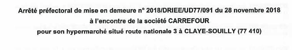 Carrefour Claye-Souilly : Mise en demeure de la préfecture pour non respect de l'arrêté préfectoral concernant le rejet de ses eaux usées !