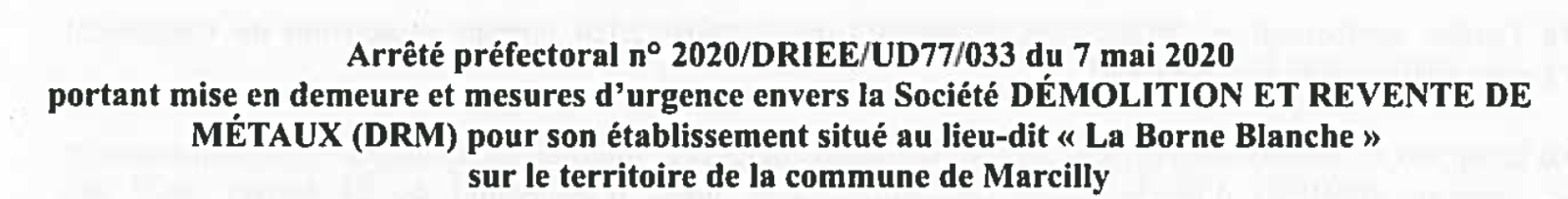 Marcilly: 6ème arrêté préfectoral en moins d'un mois à l'encontre de l'entreprise DRM