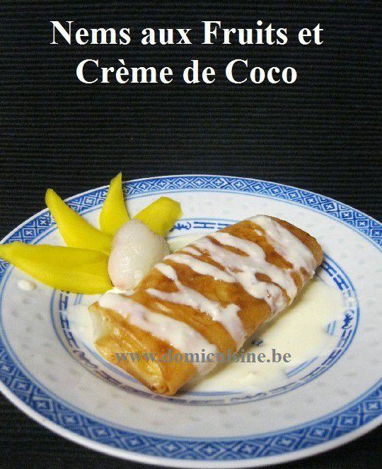 http://www.domicuisine.be/article-nouvel-an-chinois-nems-de-fruits-et-creme-de-coco-125444134.html