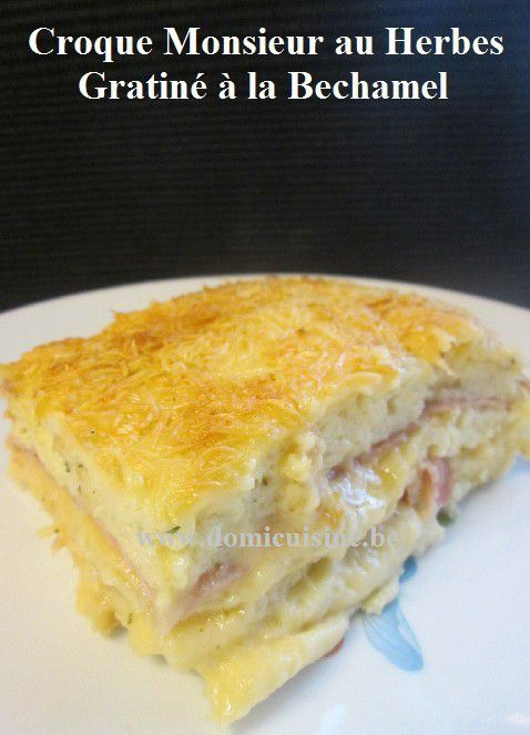 croque monsieur au four gratin la bechamel la. Black Bedroom Furniture Sets. Home Design Ideas