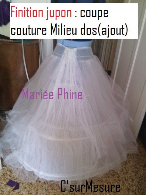 tuto 18, Mariée phine, coupe et finition jupon tulle.