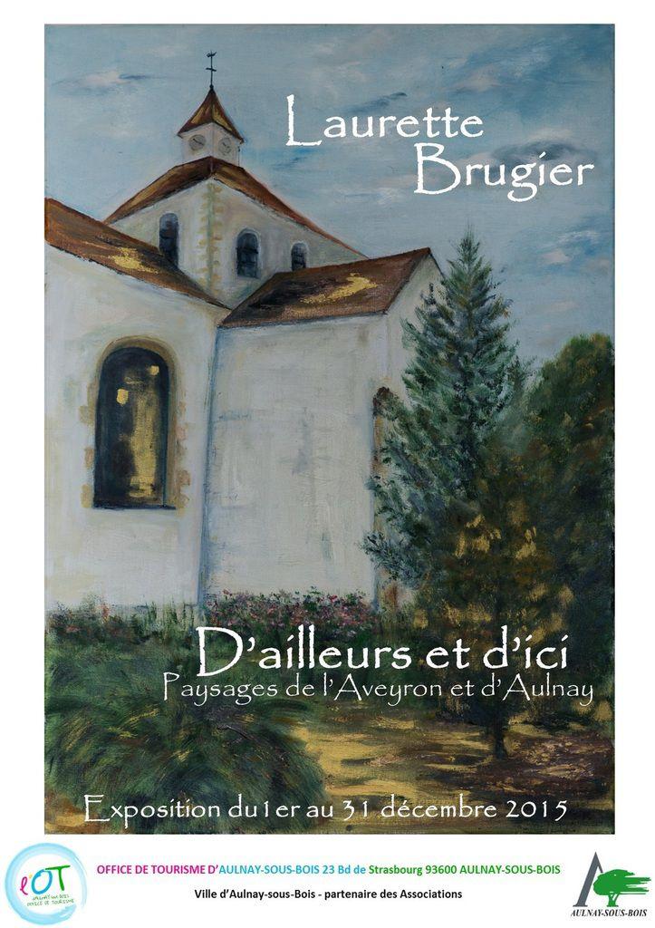 Exposition de Laurette Brugier « D'ailleurs et d'ici – Paysages de l'Aveyron et d'Aulnay » à Aulnay-sous-Bois