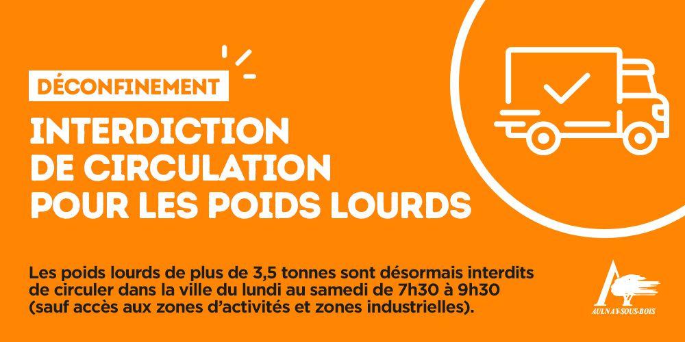 Déconfinement : interdiction de circulation pour les poids lourds à Aulnay-sous-Bois