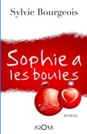 SOPHIE A LES BOULES - ROMAN - EXTRAIT - MEGEVE