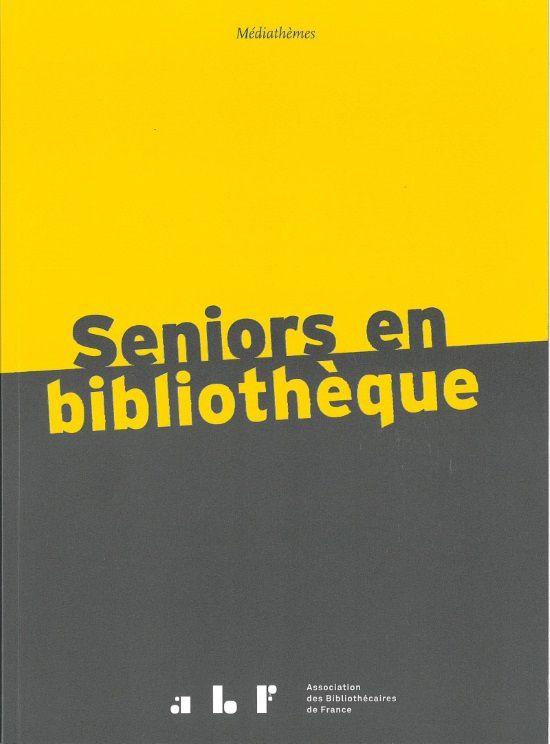 Seniors en bibliothèque (ouvrage)